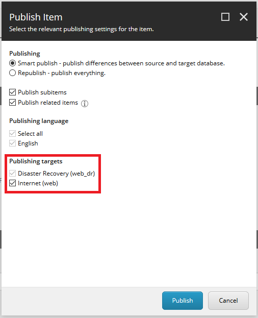The Sitecore Publish dialog with the Disaster Recovery publishing target always selected and disabled.